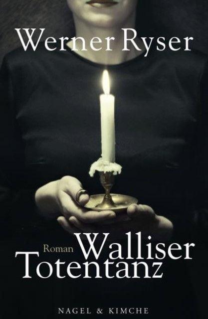 Ryser, Werner: Walliser Totentanz