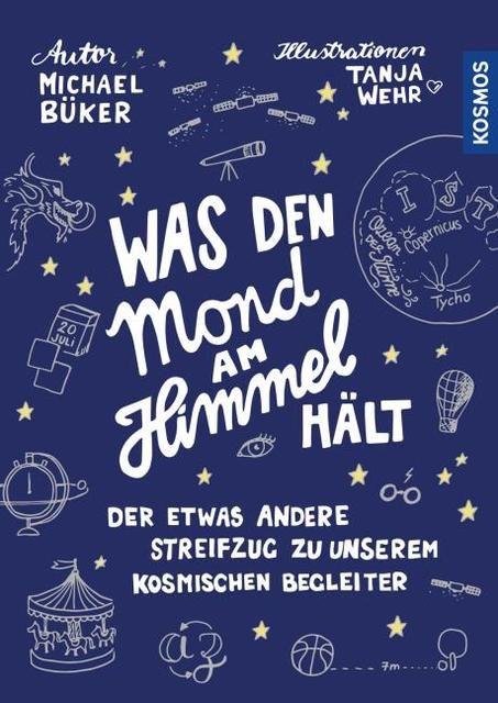 Büker, Michael: Was den Mond am Himmel hält