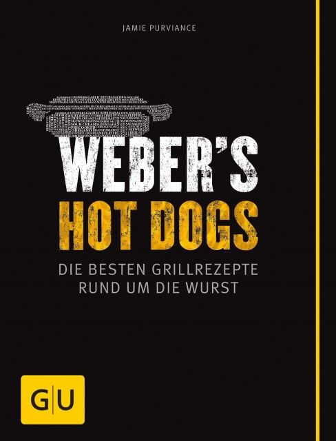 Purviance, Jamie/Turner, Tim: Weber's Hot Dogs