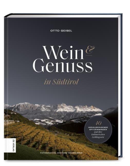 Geisel, Otto: Weingenuss in Südtirol