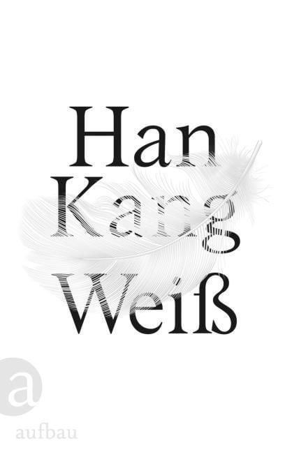Kang, Han: Weiß
