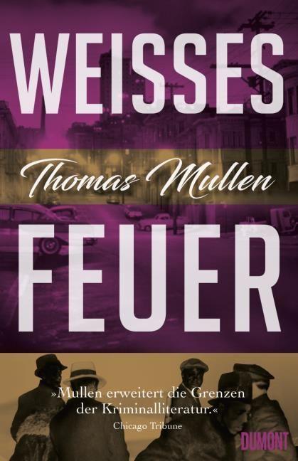 Mullen, Thomas: Weißes Feuer (Darktown 2)