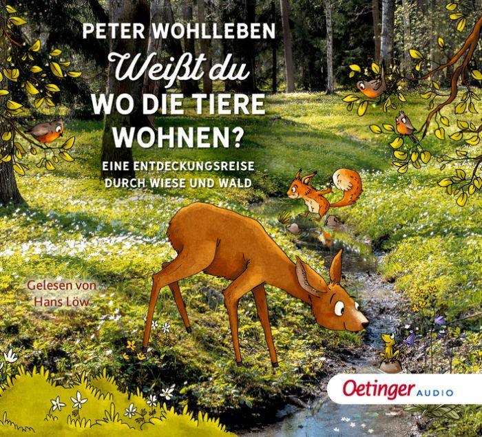 Wohlleben, Peter: Weißt du, wo die Tiere wohnen?