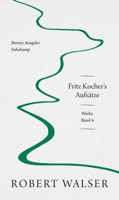 Walser, Robert: Werke. Berner Ausgabe