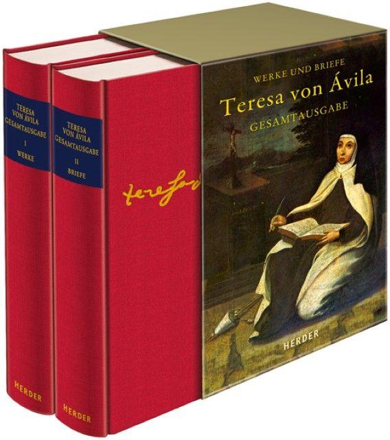 Teresa von Ávila: Werke und Briefe
