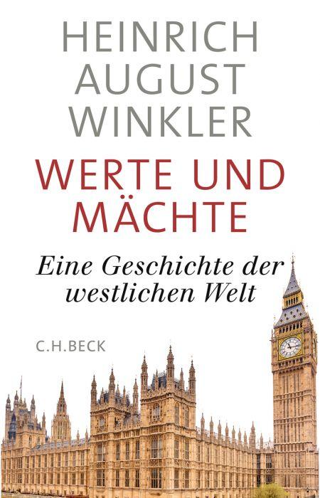 Winkler, Heinrich August: Werte und Mächte
