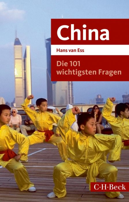 Ess, Hans van: Die 101 wichtigsten Fragen - China
