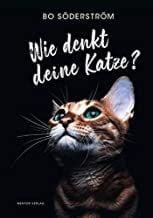 Söderström, Bo: Wie denkt deine Katze?