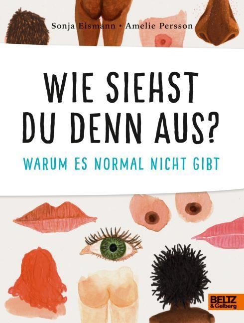 Eismann, Sonja: Wie siehst du denn aus?