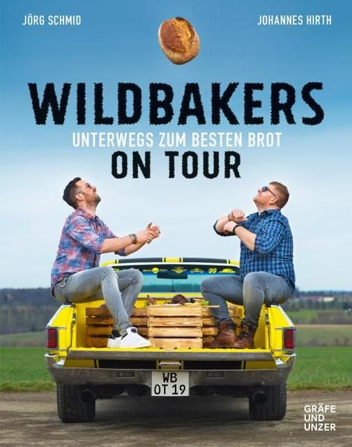 Hirth, Johannes/Schmid, Jörg: Wildbakers on Tour