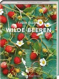 Ellert, Luzia: Wilde Beeren