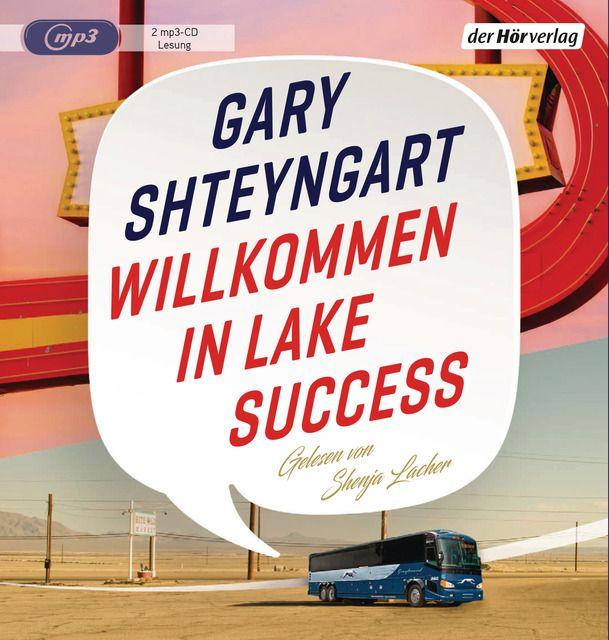 Shteyngart, Gary: Willkommen in Lake Success