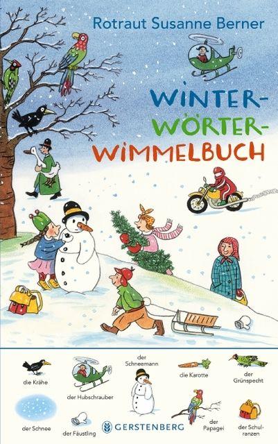 Berner, Rotraut Susanne: Winter-Wörterwimmelbuch