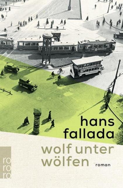 Fallada, Hans: Wolf unter Wölfen