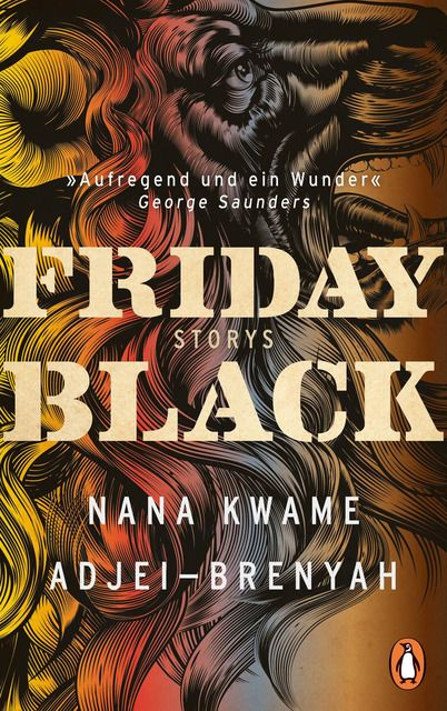 Adjei-Brenyah, Nana Kwame: Friday Black