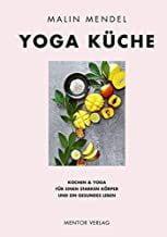 Mendel, Malin: Yoga Küche