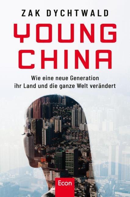 Dychtwald, Zak: Young China