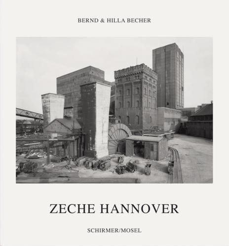 Becher, Bernd/Becher, Hilla: Zeche Hannover/Hannover Coal Mine