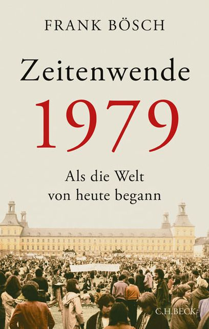 Bösch, Frank: Zeitenwechsel 1979