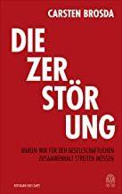 Brosda, Carsten: Die Zerstörung
