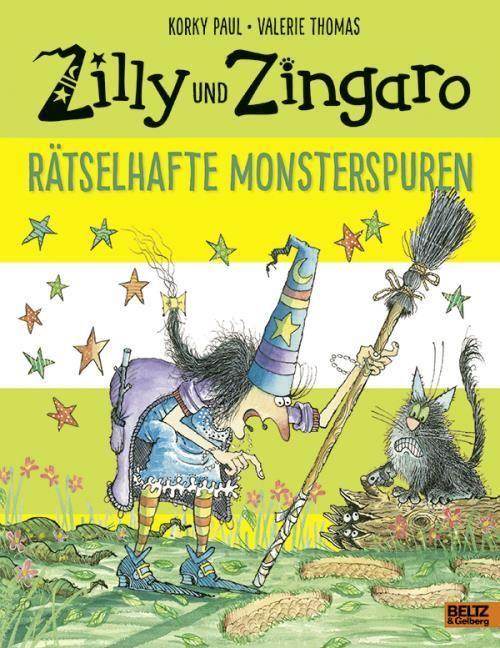 Paul, Korky/Thomas, Valerie: Zilly und Zingaro. Rätselhafte Monsterspuren