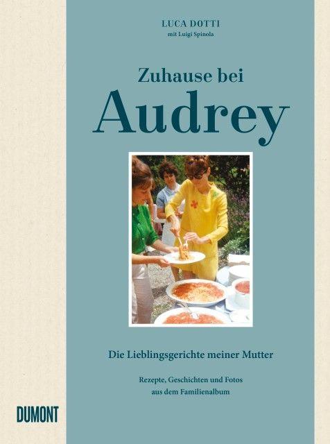 Dotti, Luca/Spinola, Luigi: Zuhause bei Audrey