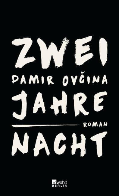 Ovcina, Damir: Zwei Jahre Nacht