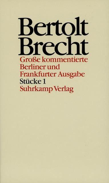 Brecht, Bertolt: Werke.Große kommentierte Berliner und Frankfurter Ausgabe.30 Bände (in 32 Teilbänden) und ein Registerband