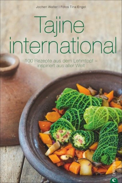 Walter, Jochen/Engel, Tina: Tajine international