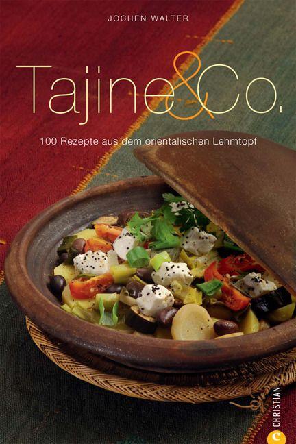 Walter, Jochen: Tajine & Co.