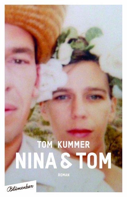 Kummer, Tom: Nina & Tom