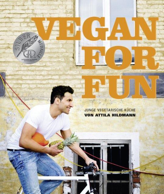 Hildmann, Attila: Vegan for Fun