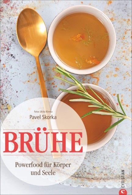Skorka, Pavel/Kirmse, Ulrike: Brühe