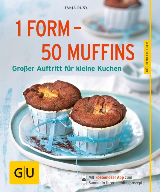 Dusy, Tanja: 1 Form - 50 Muffins