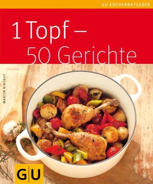 Kintrup, Martin: 1 Topf - 50 Gerichte