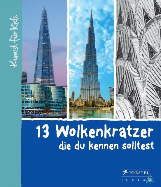 Finger, Brad: 13 Wolkenkratzer, die du kennen solltest