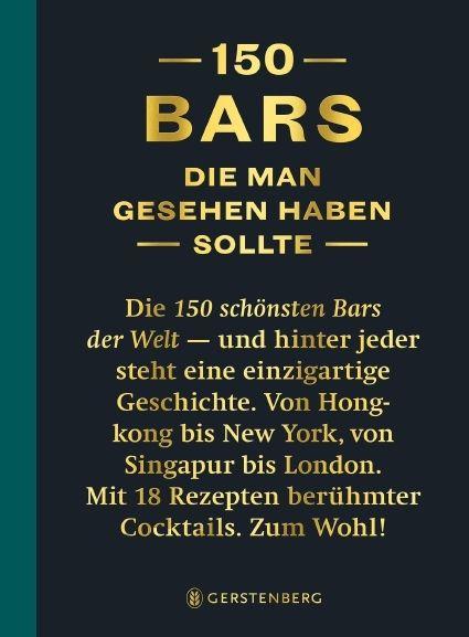 Lijcops, Jurgen/Boons, Isabel: 150 Bars, die man gesehen habe sollte