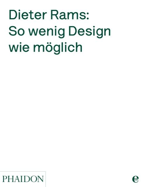 Rams, Dieter: Dieter Rams: So wenig Design wie möglich