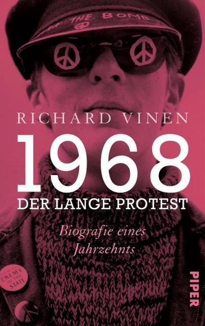 Vinen, Richard: 1968 - Der lange Protest