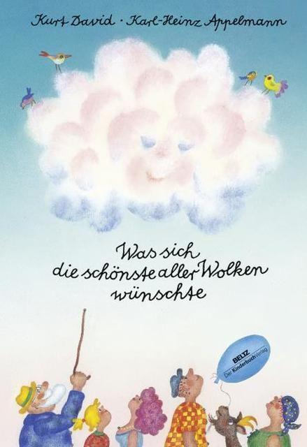 David, Kurt: Was sich die schönste aller Wolken wünschte