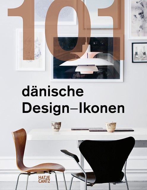: 101 Danish Design Icons