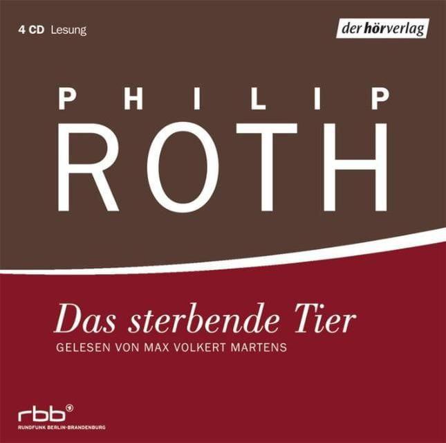 Roth, Philip: Das sterbende Tier