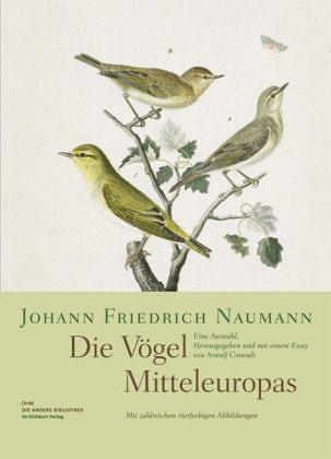 Naumann, Johann Friedrich: Die Vögel Mitteleuropas