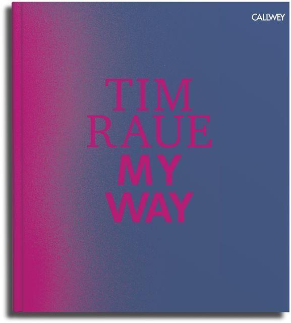 Raue, Tim: My Way