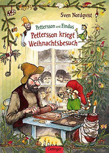 Nordqvist, Sven: Pettersson kriegt Weihnachtsbesuch
