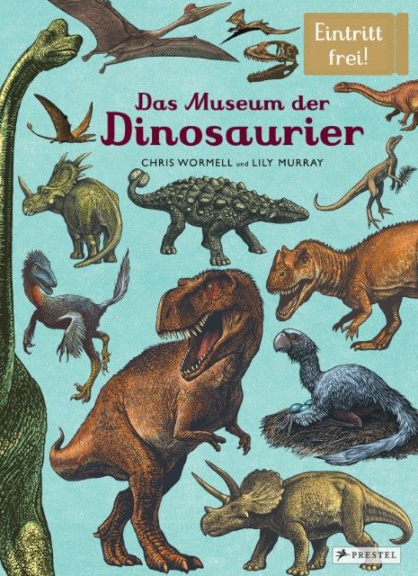 Murray, Lily/Wormell, Chris: Das Museum der Dinosaurier