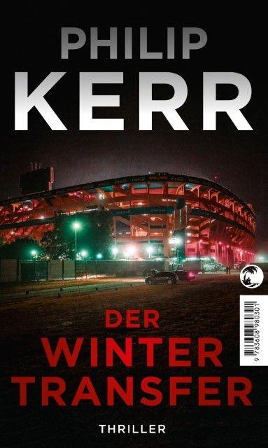 Kerr, Philip: Der Wintertransfer