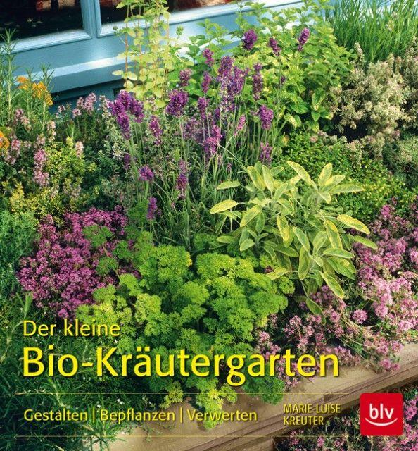 Kreuter, Marie-Luise: Der kleine Bio-Kräutergarten