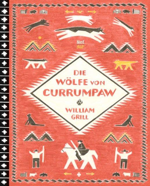 Grill, William: Die Wölfe von Currumpaw