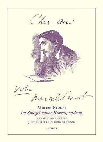 Marcel Proust: Cher ami … Votre Marcel Proust